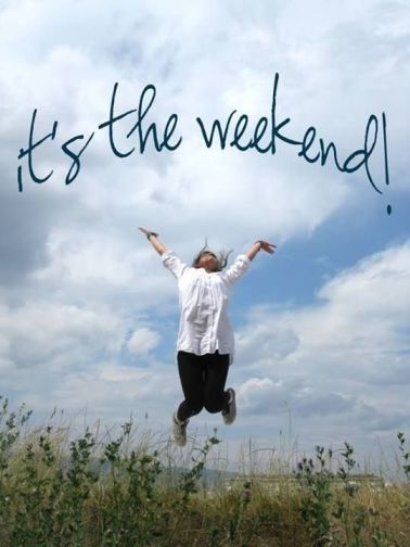 129733-Its-The-Weekend