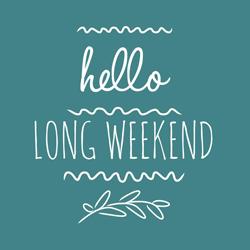 Hello-Long-Weekend-hero